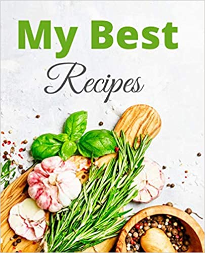 My Best Recipes Blank Cookbook Cover